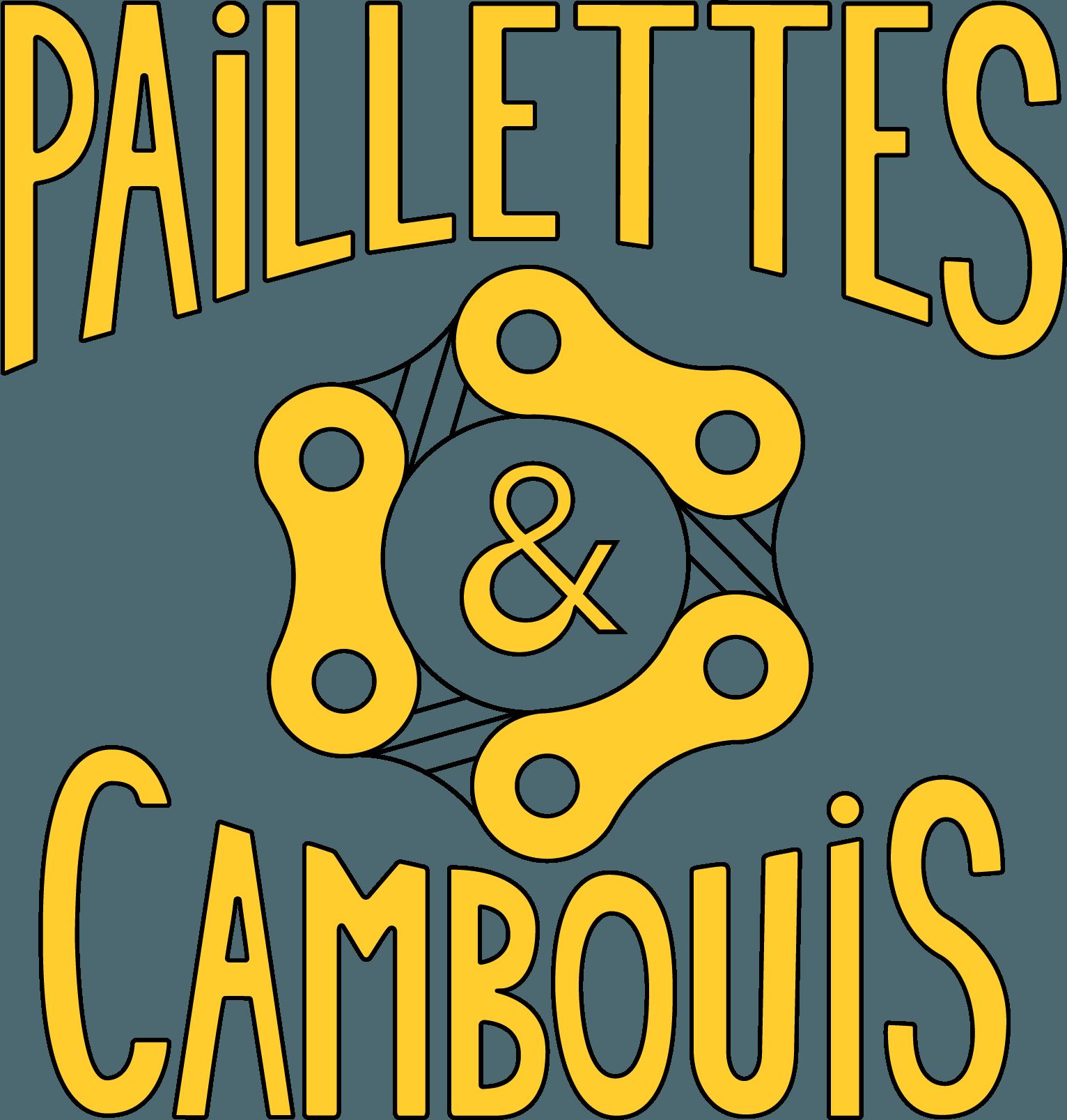 Paillettes & Cambouis